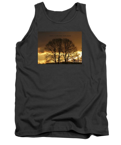 Hope Is On The Horizon Tank Top by Dee Flouton