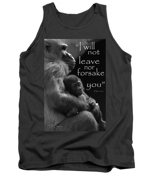 I Will Not Leave Nor Forsake You Tank Top