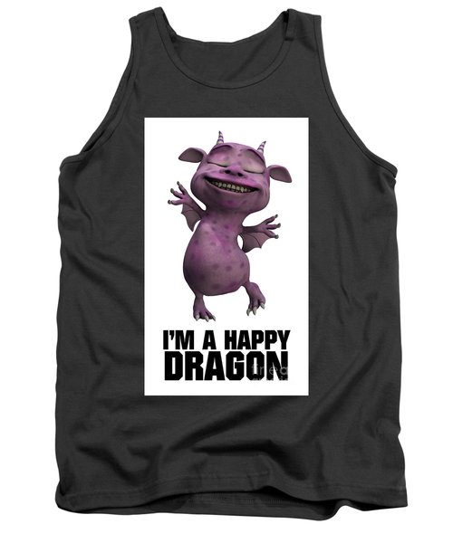 I'm A Happy Dragon Tank Top by Esoterica Art Agency