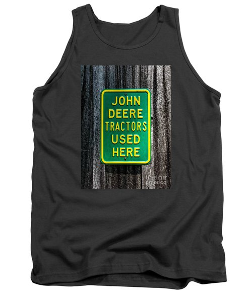 Tank Top featuring the photograph John Deere Used Here by Paul Mashburn
