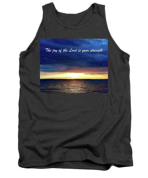 Joy Of The Lord Tank Top by Russell Keating