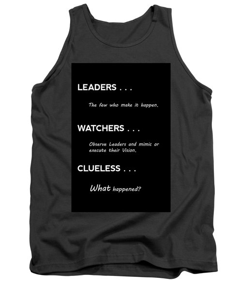 Leaders, Watchers, And Clueless . . . Tank Top