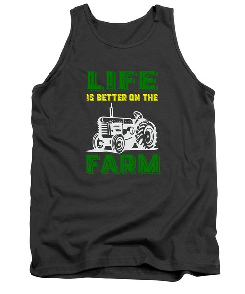 Life Is Better On The Farm Tee Tank Top