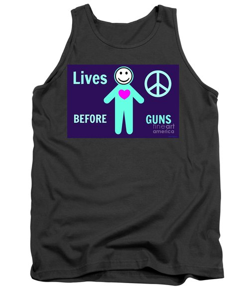 Lives Before Guns Tank Top