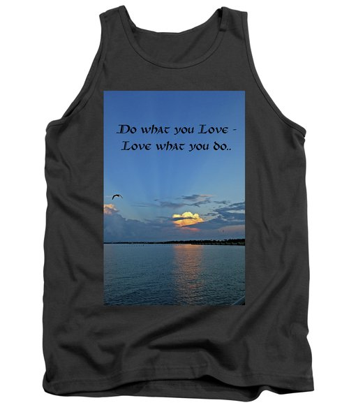 Love What You Do Tank Top