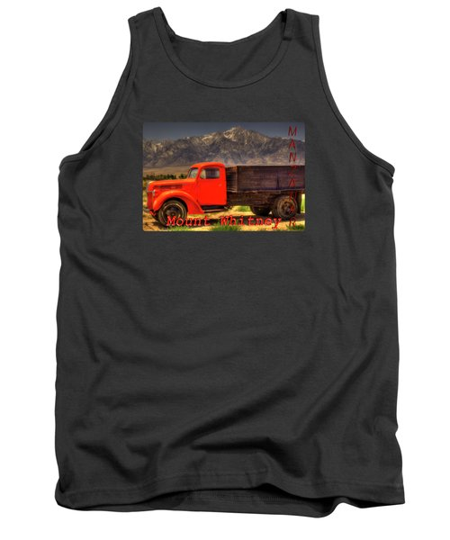 Manzanar Food Delivery Truck And Mt. Whitney Tank Top