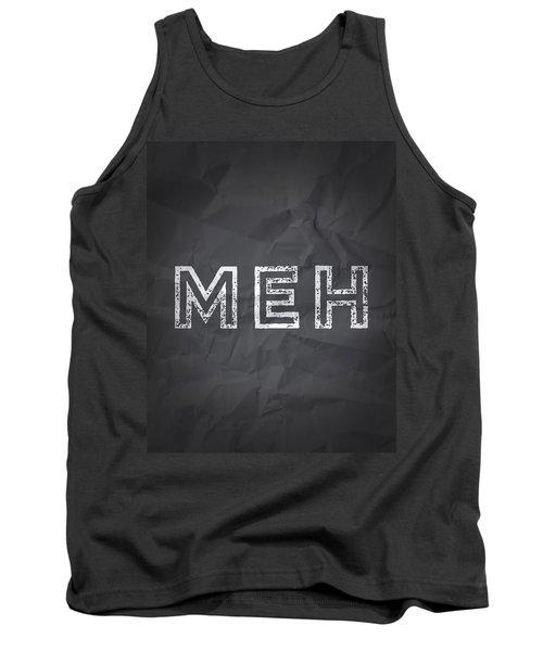 MEH Tank Top