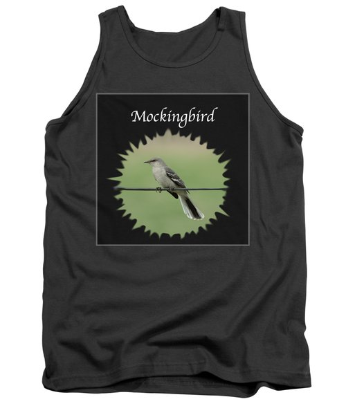 Mockingbird      Tank Top by Jan M Holden