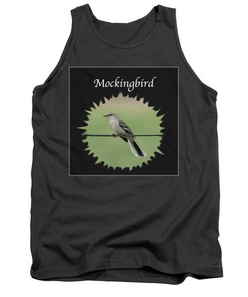Mockingbird      Tank Top