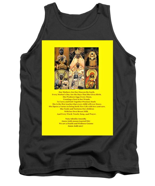 Mothers Are Heaven On Earth Tank Top