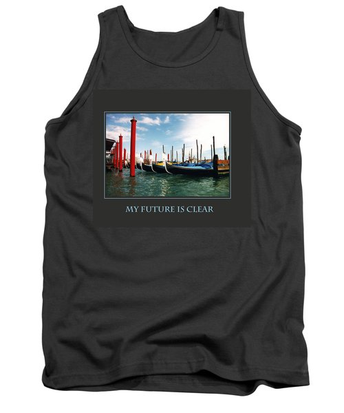 Tank Top featuring the photograph My Future Is Clear by Donna Corless