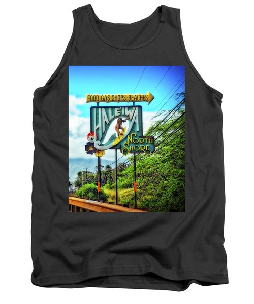 Tank Top featuring the photograph North Shore's Hale'iwa Sign by Jim Albritton