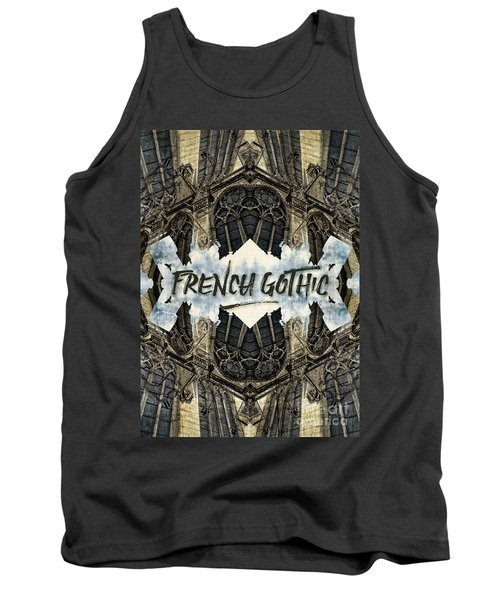 Notre-dame Cathedral French Gothic Architecture Paris France Tank Top