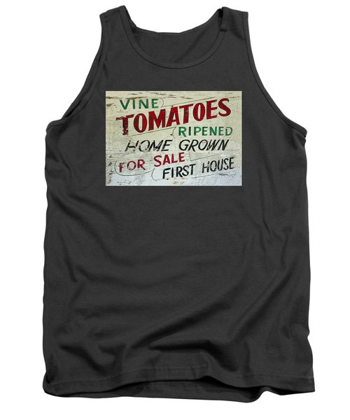 Old Tomato Sign - Vine Ripened Tomatoes Tank Top by Rebecca Korpita