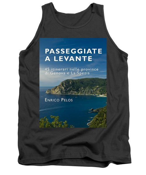 Passeggiate A Levante - The Book By Enrico Pelos Tank Top