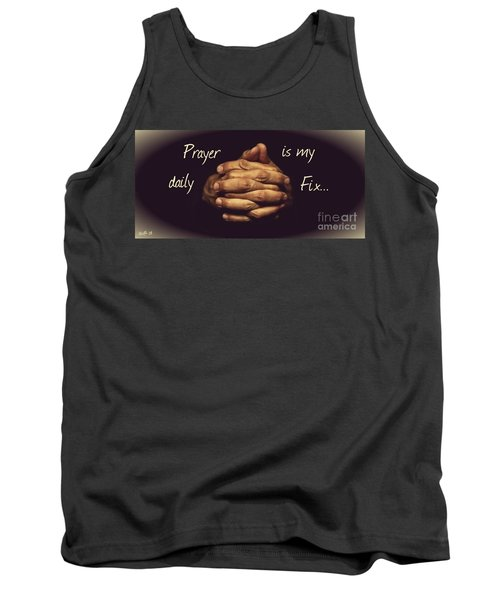 Prayer Is My Daily Fix Tank Top