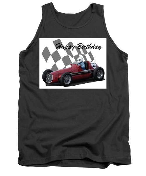 Racing Car Birthday Card 6 Tank Top by John Colley