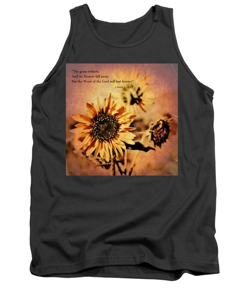 Scripture - 1 Peter One 24-25 Tank Top by Glenn McCarthy Art and Photography
