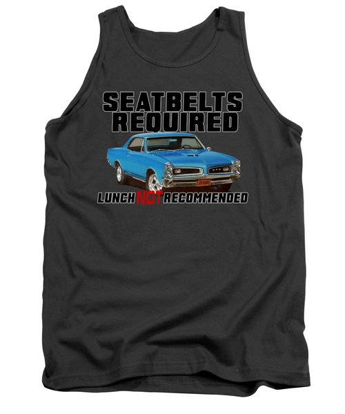 Seatbelts Required With Gto Tank Top