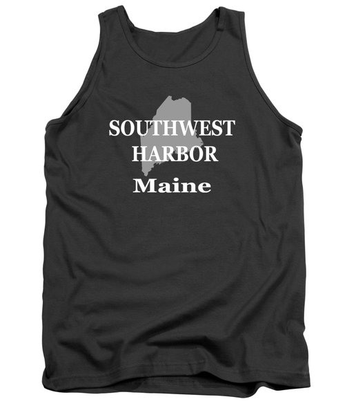 Tank Top featuring the photograph Southwest Harbor Maine State City And Town Pride  by Keith Webber Jr