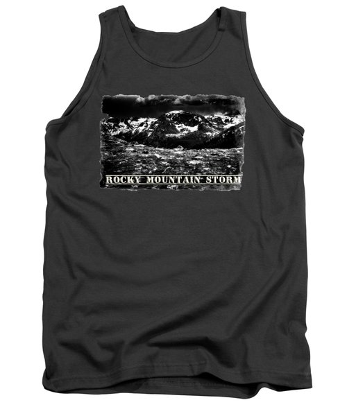 Storm Clouds Gathering In The Rockies Tank Top