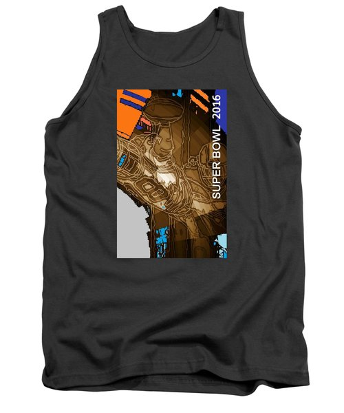 Tank Top featuring the mixed media Super Bowl 2016 by Andrew Drozdowicz
