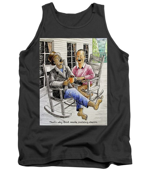 That's Why God Made Rocking Chairs Tank Top