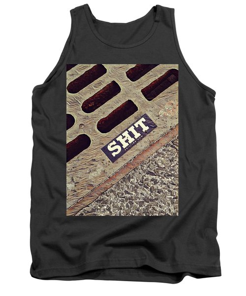 The Shit You See In New York City Tank Top by Bruce Carpenter