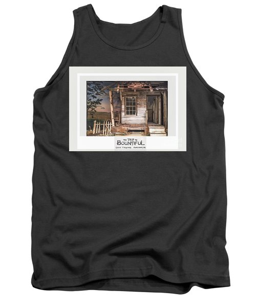 the Trip To Bountiful Tank Top