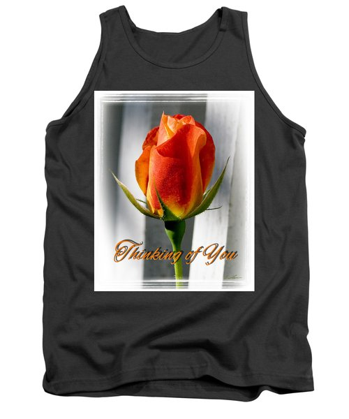 Thinking Of You, Rose Tank Top