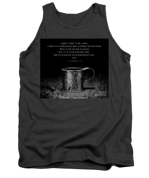 Tin Cup Chalice Lyrics Tank Top