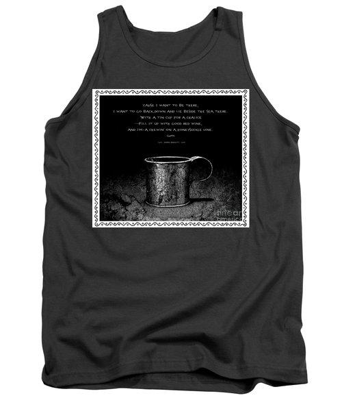 Tin Cup Chalice Lyrics With Wavy Border Tank Top by John Stephens