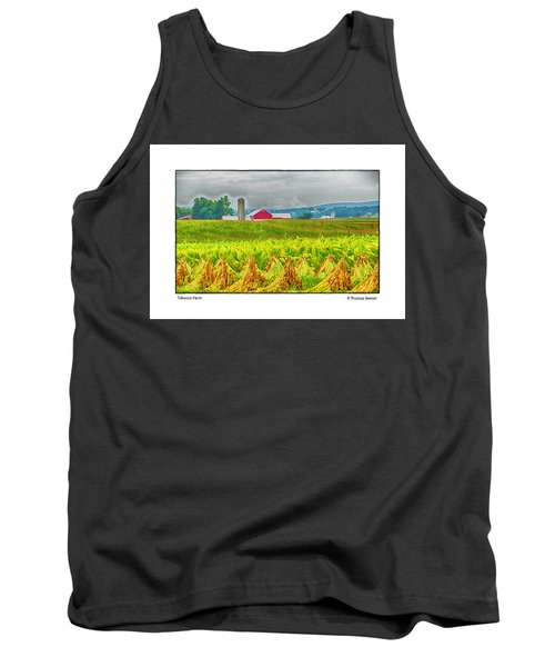 Tank Top featuring the photograph Tobacco Farm by R Thomas Berner