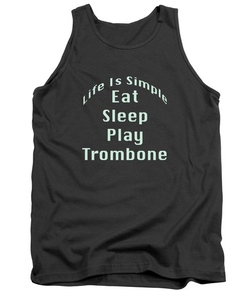 Trombone Eat Sleep Play Trombone 5518.02 Tank Top by M K  Miller