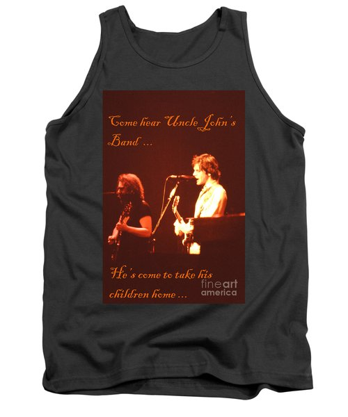 Come Hear Uncle John's Band Tank Top by Susan Carella