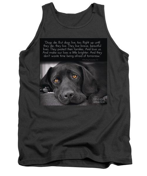 When Dogs Die Tank Top