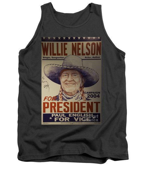 Willie For President Tank Top by Bob Hislop