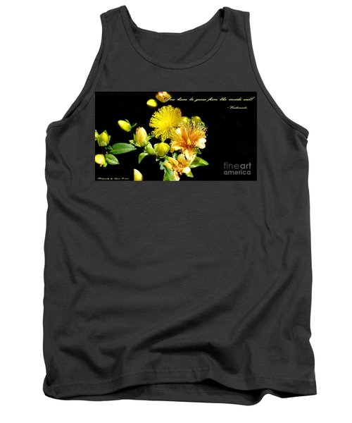 You Have To Grow Tank Top