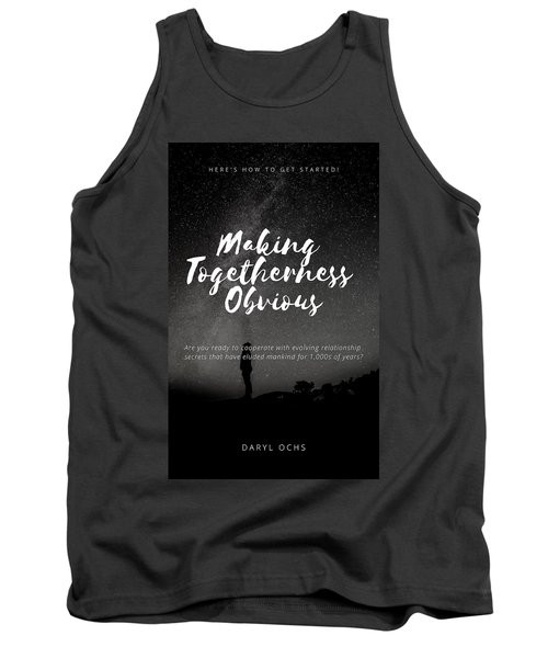 Making Togetherness Obvious Tank Top