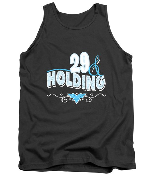 29 And Holding Tank Top
