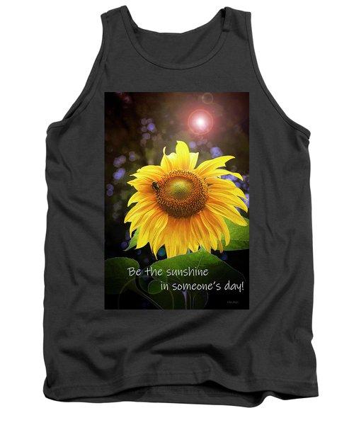 Be The Sunshine  Tank Top