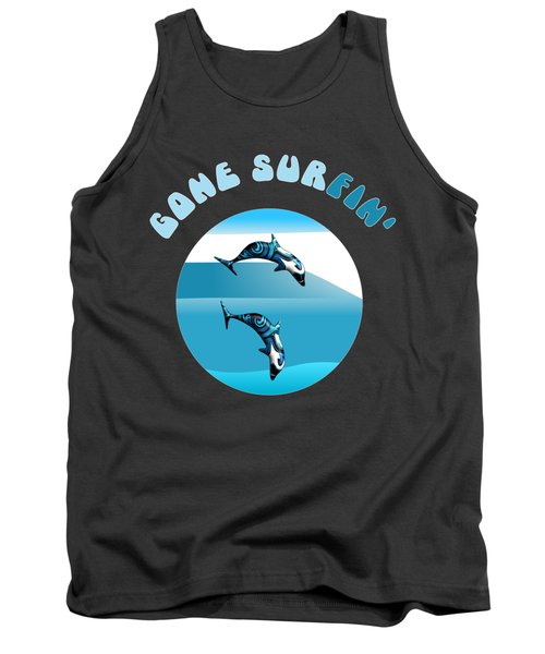 Dolphins Surfing With Text Gone Surfing Tank Top
