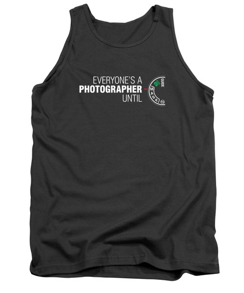 Everyone's A Photographer Until Manual Mode T Shirt For Men Tank Top