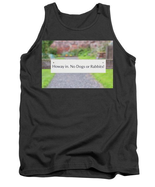 Howay In. No Dogs Or Rabbits - Allotments Tank Top