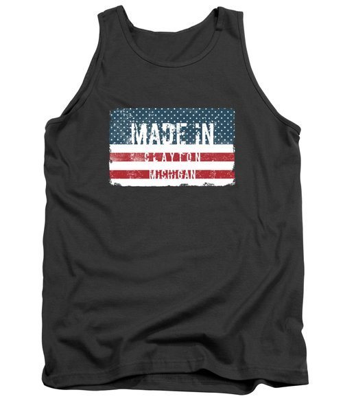 Made In Clayton, Michigan Tank Top
