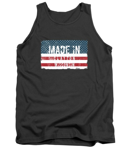Made In Clayton, Wisconsin Tank Top