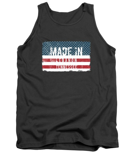 Made In Lebanon, Tennessee Tank Top
