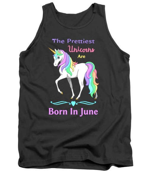 Pretty Rainbow Unicorn Born In June Birthday Tank Top