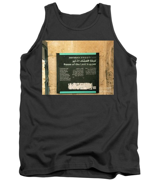 Tank Top featuring the photograph Room Of The Last Supper by Mae Wertz