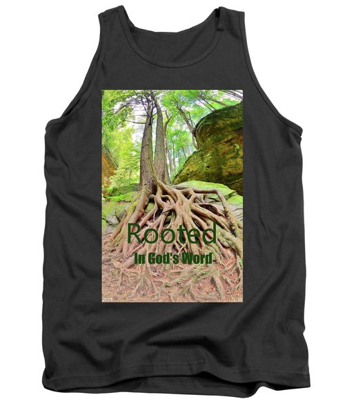 Rooted In God's Word Tank Top